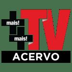 Mais Mais TV -  Acervo